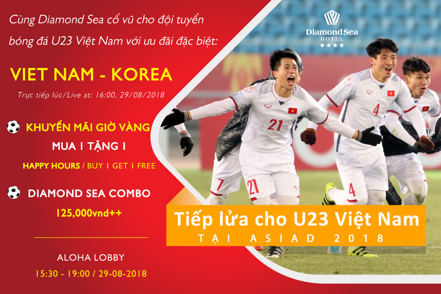 Supporting U23 Viet Nam football team at Diamond Sea Hotel